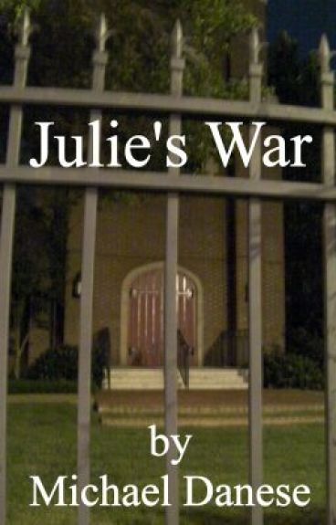 Julie's War