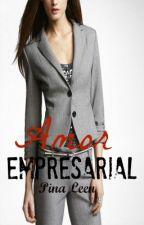 Amor Empresarial (Segunda parte) by PinaMilek