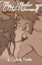 The Hunter and the Werewolf (MCHANZO FANFICTION) by maddywillow15