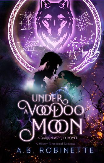 Under A Voodoo Moon (Darkin World Book 4)