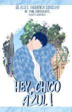Hey, chico azul. ~Jimsu~ by x719bz