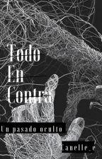 TODO EN CONTRA by NAZARIT_2802