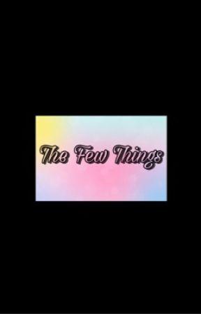the few things {f.w. x reader} by _areyoureddieforit_