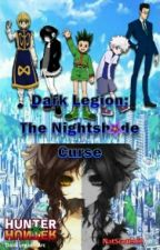 Dark Legion: The Nightshade Curse (a hunter X hunter fanfiction) by NatScott469