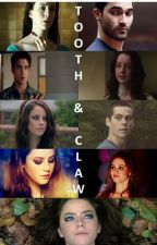 Tooth & Claw   Teen Wolf Fanfiction by Mahatanmonster