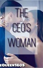 The CEO's Woman by LittleQueen1605