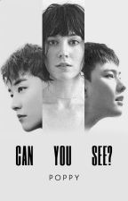 Can You See? by popamaliaa