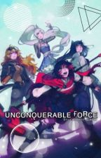 Unconquerable Force♕ Op!Male x Rwby Harem♕ by CalamityScroll