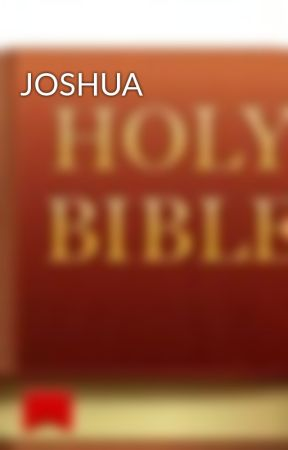 JOSHUA  by VERSEOFTHEDAY