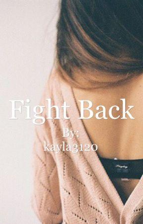 Fight Back by kayla3120