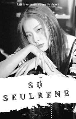Đọc truyện Sợ | Seulrene