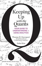 Keeping Up with the Quants (PDF) by Thomas H. Davenport by herysima97205