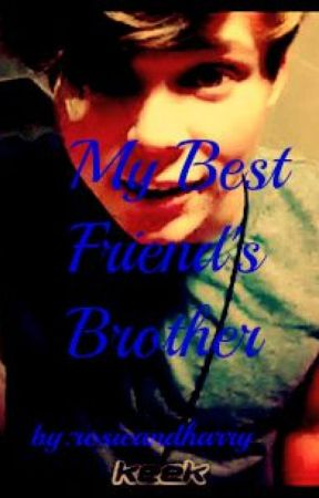 My Best Friend's Brother by rosieandharry
