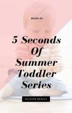 5 Seconds of Summer Toddler Series by Sydney_Grier