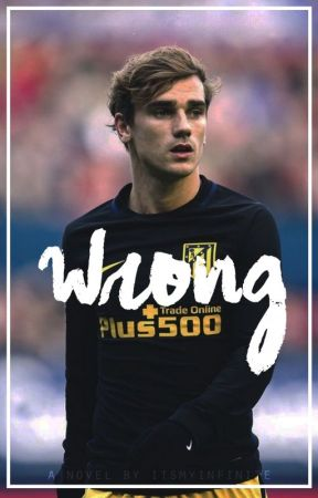 Wrong / Antoine Griezmann by Itsmyinfinite