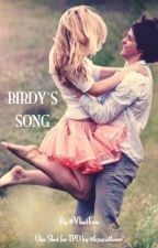 Birdy's Song - One Shot (The Perfect Duet) FanFiction by VhatEva