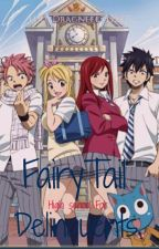 Fairy Tail High School For Delinquents by LucyDragneel5552471