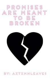 Promises Are Meant To Be Broken (A Darren Espanto Story) (Book 2) by AxtxmnLeaves