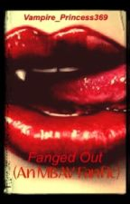 Fanged Out (a mbav fanfic) by Vampire_Princess369