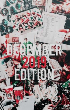 December 2019 Edition by WattpadChronicle