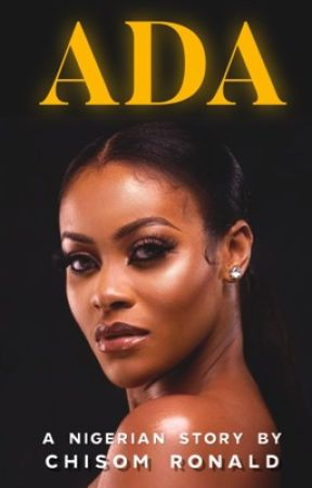 Ada (A Short Story) by Chisom___