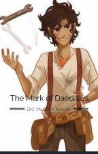 Leo Valdez x reader Mark of Daedalus  by LiberAmans654