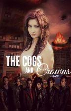 The Cogs and Crowns (Crown The Empire.) by RenFVK
