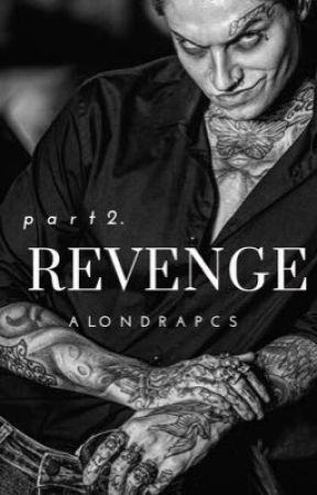 REVENGE | 18+ by alondrapcs
