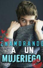 Enamorando a un mujeriego by LaChicaTorpe_