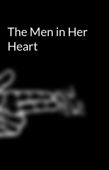 The Men in Her Heart