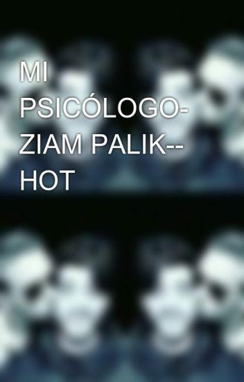MI PSICÓLOGO- ZIAM PALIK-- HOT
