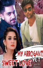 my arrogant yet sweet love by anonymous__14