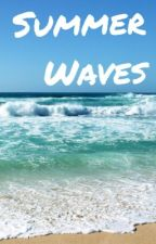 Summer Waves by fiftyshadesof_narry