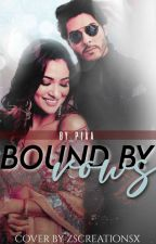 Bound By Vows  by writer_piaa