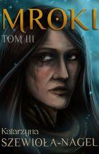 Mroki tom III by Stagerlee