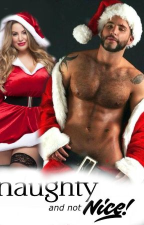 Naughty But Nice (Christmas Romance) by VampireWhore