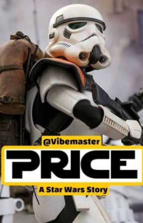Price: A Star Wars Story by vibemaster