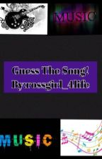 Guess the song by Rossgirl_4life