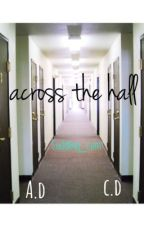 across the hall {c.d} by cuddling_cam