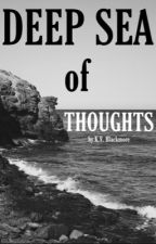 Deep Sea of Thoughts by kvblackmore