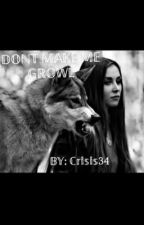 Don't Make Me Growl (Avengers Fanfiction) by Crisis34
