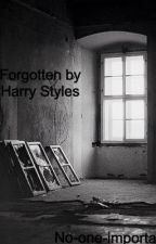 Forgotten by Harry Styles by no-one-important