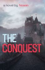 The Conquest by Noaan23