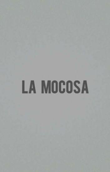 La Mocosa✯On My Block