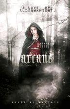 Arcane by AudenWKnight