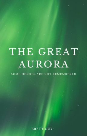 The Great Aurora by TheHeroesWithinMe