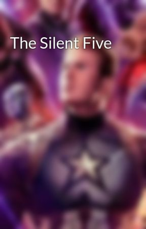 The Silent Five by TheWattmanWhoLaughs