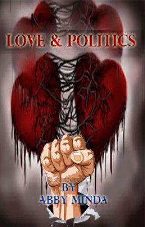LOVE AND POLITICS by AbbyGebrehannaMinda