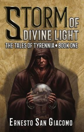 Storm of Divine Light: The Tales of Tyrennia: Book I by ernsangiacomo