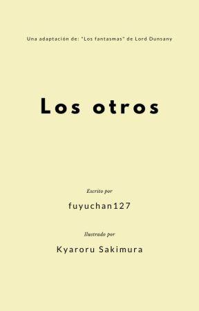 Los otros by fuyu-chan127